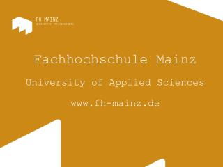 Fachhochschule Mainz University of Applied Sciences fh-mainz.de