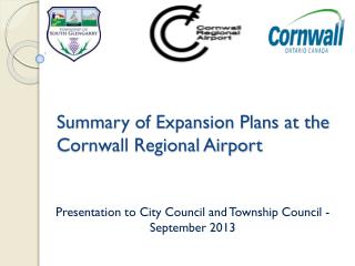 Summary of Expansion Plans at the Cornwall Regional Airport