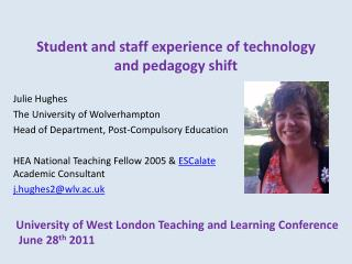 Student and staff experience of technology and pedagogy shift