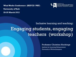 Professor Christine Hockings Institute for Learning Enhancement University of Wolverhampton
