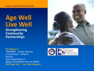 Age Well Live Well Strengthening Community Partnerships