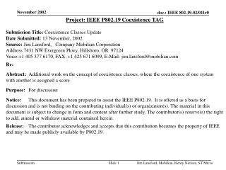 Project: IEEE P802.19 Coexistence TAG Submission Title: Coexistence Classes Update