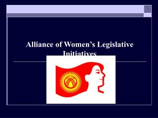 Alliance of Women's Legislative Initiatives