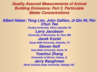 Albert Heber; Teng Lim; John Gallien, Ji-Qin Ni; Pei-Chun Tao