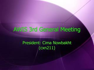 AWIS 3rd General Meeting