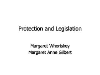 Protection and Legislation