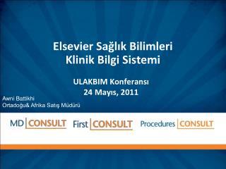 Elsevier Sa?l?k Bilimleri  Klinik Bilgi Sistemi