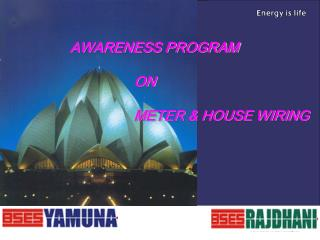 Awareness Programme on Meter and Internal House Wiring : A Glance