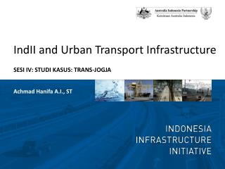 IndII and Urban Transport Infrastructure