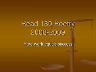 Read 180 Poetry 2008-2009