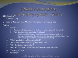 Biblical Foundations In The Way of Cain – Part 2