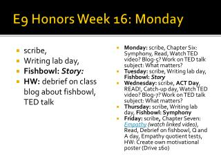E9 Honors Week 16: Monday