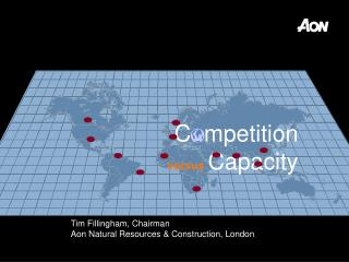 Tim Fillingham, Chairman Aon Natural Resources & Construction, London