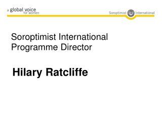 Soroptimist International Programme Director