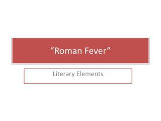 """Roman Fever"""