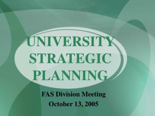 UNIVERSITY STRATEGIC PLANNING