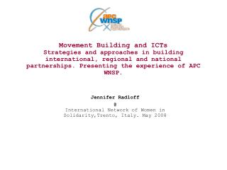 Jennifer Radloff @ International Network of Women in Solidarity,Trento, Italy. May 2008