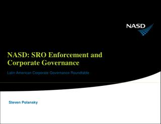 NASD: SRO Enforcement and  Corporate Governance