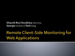 Remote Client-Side Monitoring for Web Applications