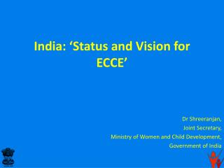 India: 'Status and Vision for ECCE'
