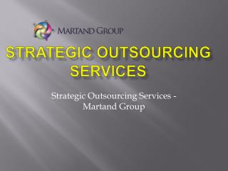 Strategic Outsourcing Services - Martand Group