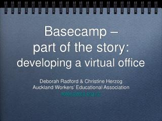 Basecamp – part of the story: