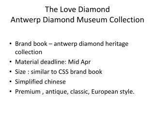 The Love Diamond  Antwerp Diamond Museum Collection