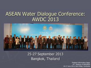 ASEAN Water Dialogue Conference: AWDC 2013