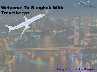 Travelbeeps-Cheap Flights To Bangkok