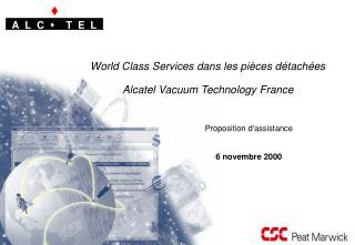 World Class Services dans les pièces détachées Alcatel Vacuum Technology France