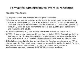 Formalités administratives avant la rencontre
