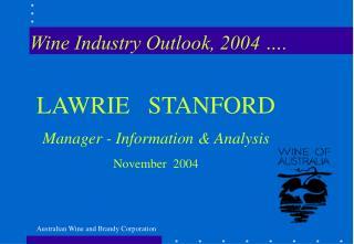 Wine Industry Outlook, 2004 ….