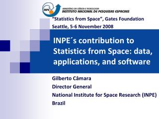 INPE�s contribution to Statistics from Space: data, applications, and software