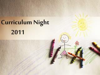 Curriculum Night         2011