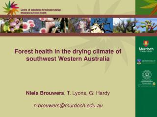 Forest health in the drying climate of southwest Western Australia