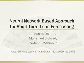 Neural Network Based Approach for Short-Term Load Forecasting
