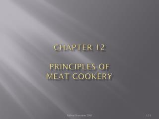 CHAPTER 12  PRINCIPLES OF MEAT COOKERY
