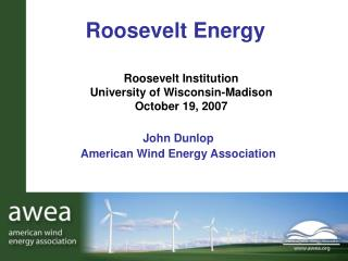 Roosevelt Institution  University of Wisconsin-Madison October 19, 2007