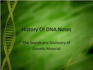 History Of DNA Notes