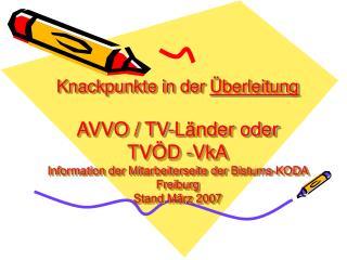 I)§ 12 AVVO / § 16 TV-L Entgelttabelle  TV– Land oder TVÖD- VKA (Kommunale Arbeitgeber)