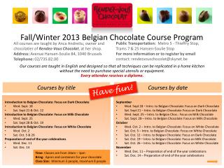 Fall/Winter 2013 Belgian Chocolate Course Program