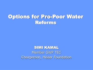 Options for Pro-Poor Water  Reforms