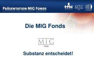 Die MIG Fonds