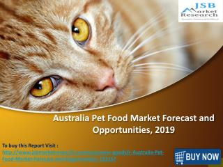 JSB Market Research: Australia Pet Food Market