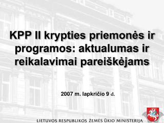 KPP II krypties priemonės ir programos: aktualumas ir reikalavimai pareiškėjams