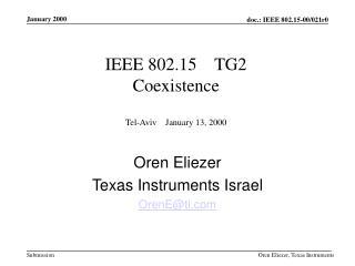 IEEE 802.15    TG2  Coexistence Tel-Aviv    January 13, 2000