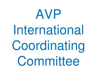 AVP International Coordinating Committee