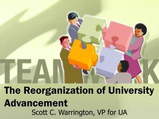 The Reorganization of University Advancement