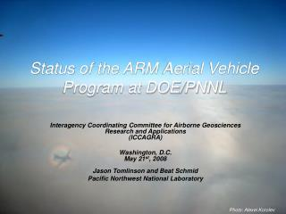 Status of the ARM Aerial Vehicle Program at DOE/PNNL