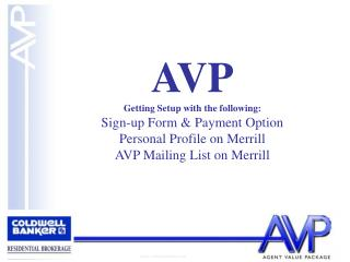 AVP Getting Setup with the following: Sign-up Form & Payment Option Personal Profile on Merrill